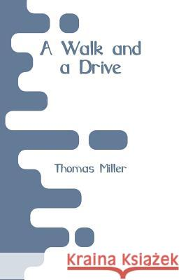 A Walk and a Drive Thomas Miller 9789353293000
