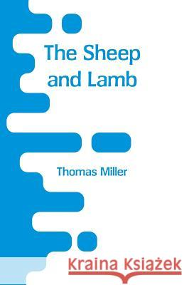 The Sheep and Lamb Thomas Miller 9789353293017