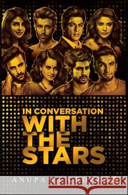 In Conversation with the Stars Anupama Chopra 9789353335182 Rupa & Co