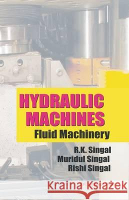 Hydraulic Machines: Fluid Machinery  9789380026015