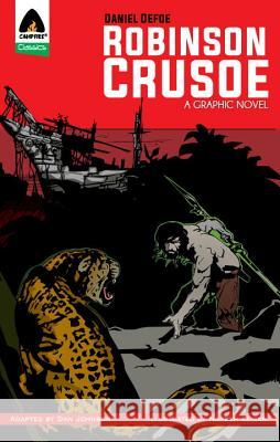 Robinson Crusoe: The Graphic Novel Daniel Defoe Naresh Kumar Dan Johnson 9789380028200