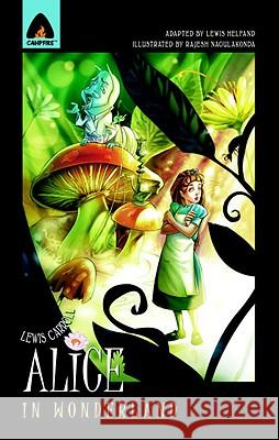 Alice in Wonderland: The Graphic Novel Lewis Carroll Rajesh Nagulakonda Lewis Helfand 9789380028231