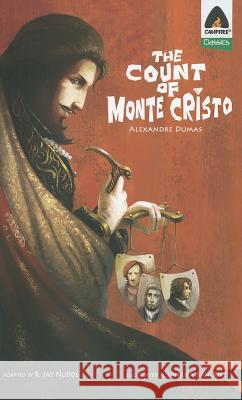 The Count of Monte Cristo Alexandre Dumas Sankha Banerjee Rob Nudds 9789380028675