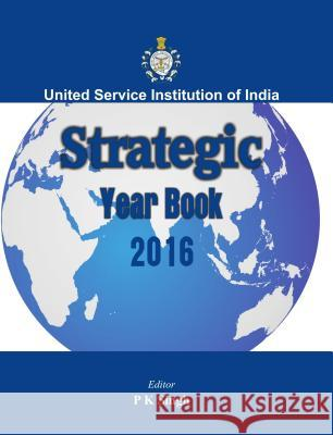Strategic Yearbook 2016 P. K. Singh   9789384464875
