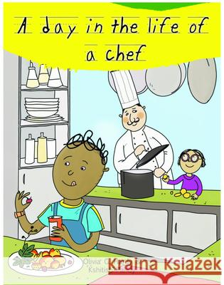 A Day in the Life of Professionals Chef: Profession Guide for Children Gautam Mehta 9789386096111
