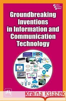 Groundbreaking Inventions in Information and Communication Technology V. Rajaraman   9789389347524
