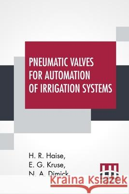 Pneumatic Valves For Automation Of Irrigation Systems N A Dimick 9789390314331