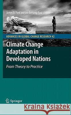Climate Change Adaptation in Developed Nations: From Theory to Practice James D. Ford Lea Berrang-Ford 9789400705661