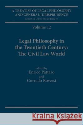 A Treatise of Legal Philosophy and General Jurisprudence: Volume 12 Legal Philosophy in the Twentieth Century: The Civil Law World, Tome 1: Language A  9789400714786