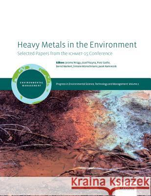 Heavy Metals in the Environment Jerome Nriagu 9789490970000