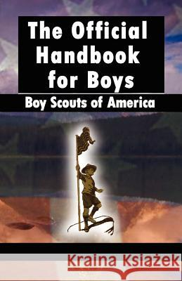 Scouting for Boys : The Original Edition Baden-Powell Rober 9789562915076