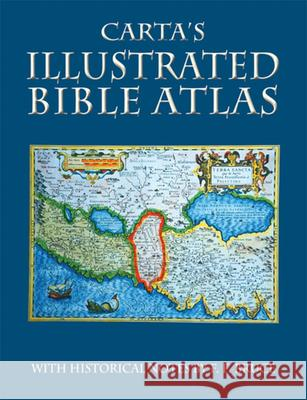 Carta's Illustrated Bible Atlas Frederick Fyvie Bruce 9789652208125