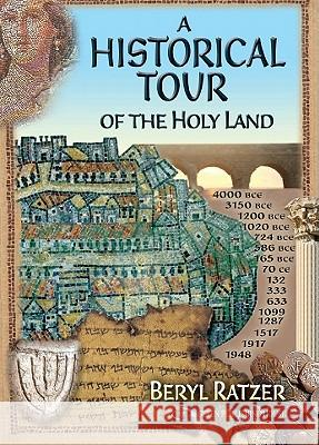 A Historical Tour of the Holy Land Beryl Ratzer 9789652294920