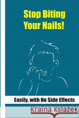 Stop Biting Your Nails!: Easily and with No Side Effects Sarit Asherov 9789657589120