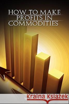 How to Make Profits in Commodities W. D. Gann 9789659124145