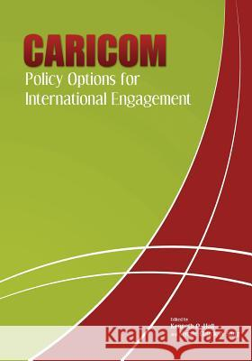Caricom: Policy Options for International Engagement  9789766374136