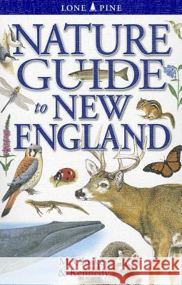 Nature Guide to New England Erin McCloskey Gregory Kennedy 9789766500511