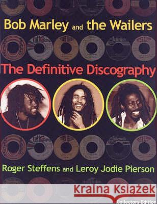 BOB MARLEY AND THE WAILERS Roger Steffens Leroy Jody Pierson 9789768184757