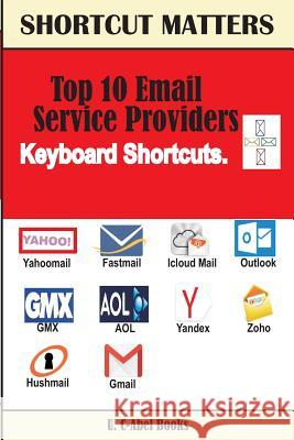 Top 10 Email Service Providers Keyboard Shortcuts U. C. Books 9789785457490