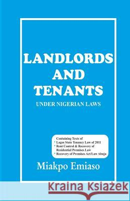 Landlord and Tenants Under Nigeria Law Miakpo Emiaso 9789788023289