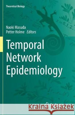 Temporal Network Epidemiology  9789811353598