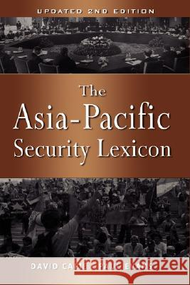 The Asia-Pacific Security Lexicon (Upated 2nd Edition) David Capie Paul Evans 9789812307231 Institute of Southeast Asian Studies