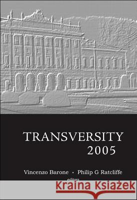 Transversity Vincenzo Barone Philip G. Ratcliffe 9789812568465 World Scientific Publishing Company