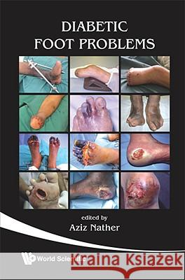 Diabetic Foot Problems Aziz Nather 9789812791528