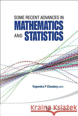 Some Recent Advances in Mathematics and Statistics - Proceedings of Statistics 2011 Canada/Imst 2011-Fim XX Yogendra P. Chaubey 9789814417976