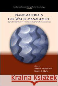 Nanomaterials for Water Management : Signal Amplification for Biosensing from Nanostructures  9789814463478