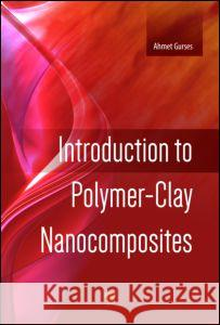 Introduction to Polymer-Clay Nanocomposites  9789814613026