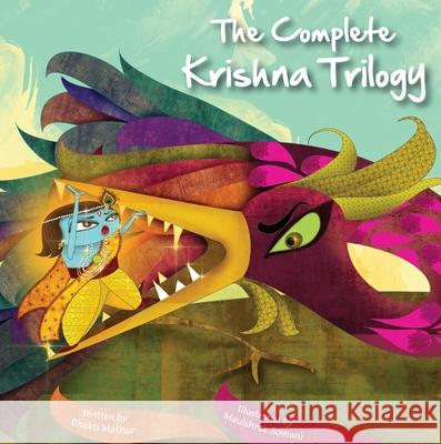 The Amma Tell Me Krishna Trilogy: Three Book Set Bhakti Mathur 9789881239549