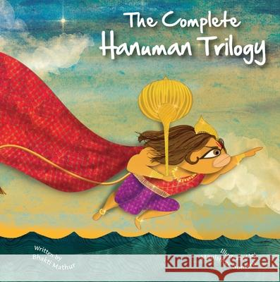 The Amma Tell Me Hanuman Trilogy: Three Book Set Bhakti Mathur 9789881239556