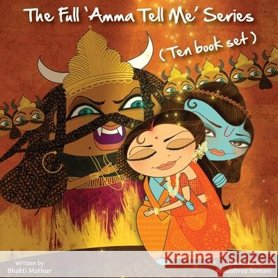 The Full Amma Tell Me Series: Ten Book Set Bhakti Mathur 9789881239570