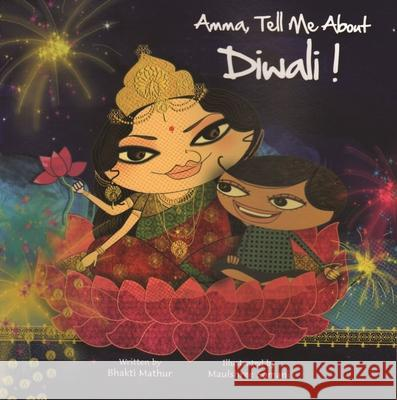 Amma, Tell Me about Diwali! Bhakti Mathur 9789881502889