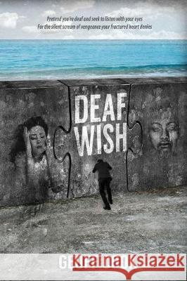 Deaf Wish Geoff Cook Nicky Taylor Andrea Ornic 9789899730045