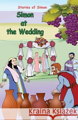 Stories of Simon: Simon at the Wedding MR Magdi Menassa Malky MR Magdi Menassa Malky 9789953026220