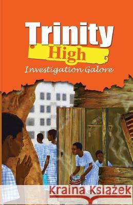 Trinity High: Investigation Galore Cnn Lokko 9789964705596