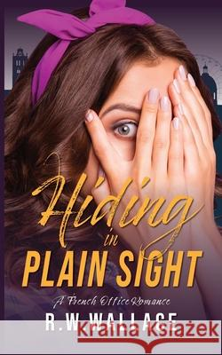 Hiding in Plain Sight Eva Saint-Julien 9791095707370