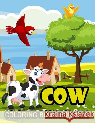 Cow Coloring Book For Kids Publishing Peyton Fun Publishing 9798720779405