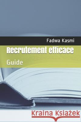 Recrutement efficace Kasmi KS Fadwa Kasmi KS 9798731127905