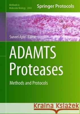 ADAMTS Proteases : Methods and Protocols