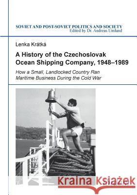 A History of the Czechoslovak Ocean Shipping Company, 1948-1989
