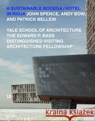 A Sustainable Bodega and Hotel: Edward P. Bass Distinguished Visiting Architecture Fellowship