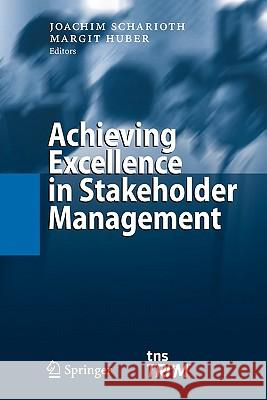 Achieving Excellence in Stakeholder Management