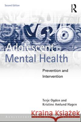 Adolescent Mental Health: Prevention and Intervention