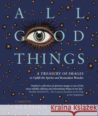 All Good Things: Uplifting Art for Troubling Times