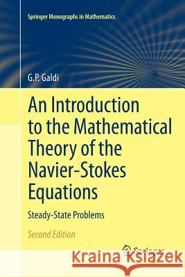 An Introduction to the Mathematical Theory of the Navier-Stokes Equations: Steady-State Problems