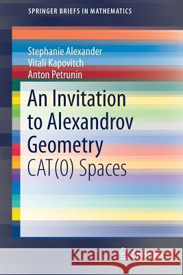 An Invitation to Alexandrov Geometry : CAT(0) Spaces
