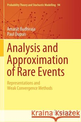 Analysis and Approximation of Rare Events: Representations and Weak Convergence Methods